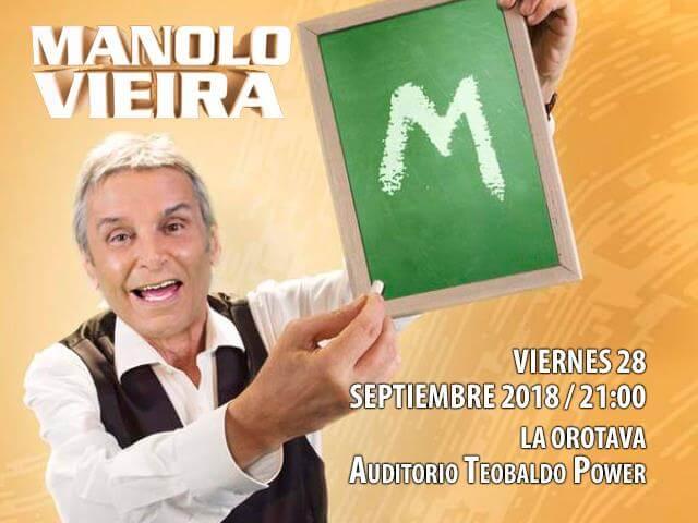 ¡SORTEAMOS ENTRADAS para el espectáculo de MANOLO VIEIRA en TENERIFE!